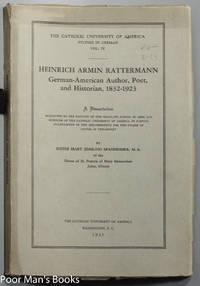 HEINRICH ARMIN RATTERMANN; GERMAN-AMERICAN AUTHOR, POET, AND HISTORIAN,  1832-1923