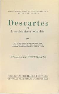 DESCARTES et le cartésianisme hollandais