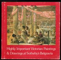 Highly Important Victorian Paintings and Drawings to be sold on Wednesday, 9th April, 1980 at Sotheby's Belgravia