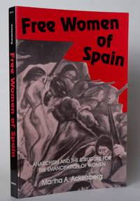 Free Women of Spain: Anarchism and the Struggle for the Emancipation of Women (Midland Book)