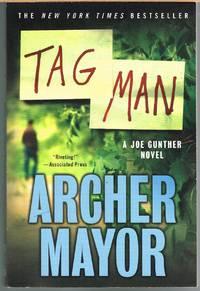 TAG MAN ; Joe Gunther Novel # 22