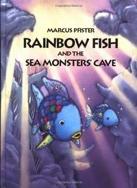 Rainbow Fish and the Seamonsters' Cave