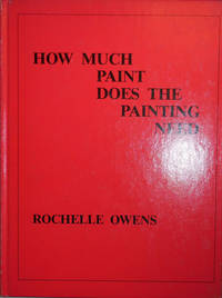 How Much Paint Does The Painting Need (Signed)
