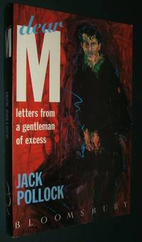 image of Dear M: Letters from a Gentleman of Excess