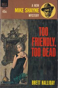 Too Friendly, Too Dead