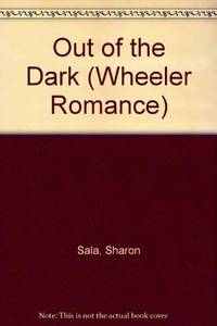 image of Out of the Dark (Wheeler Romance)
