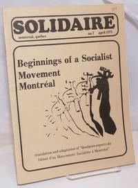 image of Solidaire: No. 7, April 1975: Beginnings of a Socialist Movement, Montréal