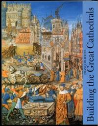 Building the Great Cathedrals (Abradale Books)