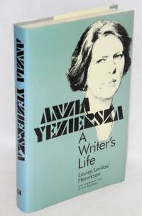 Anzia Yezierska, a writer's life. With assistance from Jo Ann Boydstom
