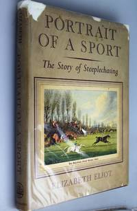 Portrait Of A Sport - The Story Of Steeplechasing.