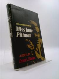 Autobiography of Miss Jane Pittman by Ernest J. Gaines - First Edition - 1977 - from ThriftBooks (SKU: 1323670352)