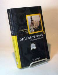 M. C. Escher's legacy.  A Centennial Celebration. ( CD-ROM INCLUDED)