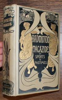 The Badminton Magazine of Sports and Pastimes. Volume XV. July to December 1902
