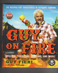 GUY ON FIRE.  Grilling, Tailgating, Camping, and More!