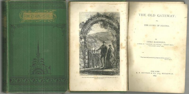OLD GATEWAY OR THE STORY OF AGATHA, Marshall, Emma