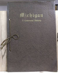 Prospectus For: Michigan: a Centennial History of the State and its  People, (In Five Volumes)