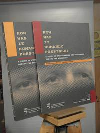 How Was It Humanly Possible? A Study of Perpetrators and Bystanders During the Holocaust