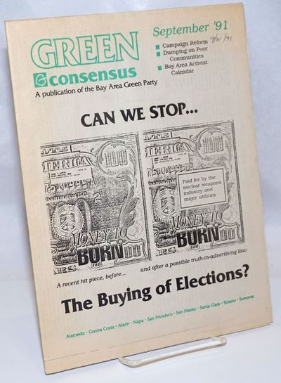 Oakland, CA: Bay Area Green Party, 1994. 11p., folded tabloid format, lightly toned, date written in...