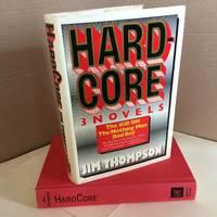 Hard Core: 3 Novels