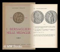I Bersaglieri Nelle Medaglie : (1836-1936) / Antonio Pagani