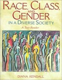Race, Class, and Gender in a Diverse Society : A Text-Reader