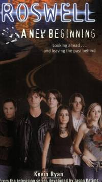Roswell: A New Beginning (Roswell (Simon Pulse))
