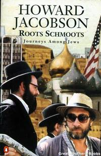 image of Roots Schmoots : Journeys among Jews