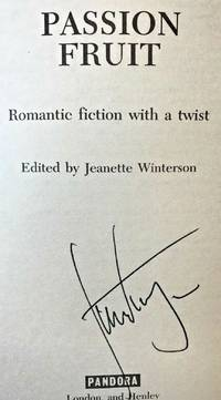 PASSION FRUIT, ROMANTIC FICTION... (SIGNED) by Jeanette Winterson - Paperback - Signed First Edition - Dec 1, 1986 - from Charm City Books (SKU: BS13205)