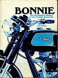 Bonnie: The Development History of the Triumph Bonneville