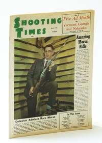Shooting Times Magazine, March (Mar.) 1961, Vol I, No. 12 - Val Forgett Jr. Cover Photo