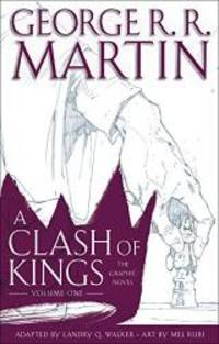 image of A Clash of Kings: The Graphic Novel: Volume One