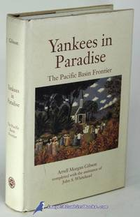 Yankees in Paradise: The Pacific Basin Frontier (Histories of the American  Frontier series)