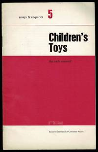 image of Children's Toys: The Trade Assessed (Essays & Enquiries 5)