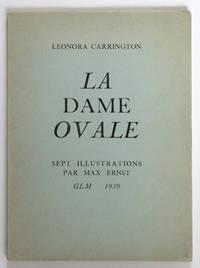 La Dame ovale, avec sept collages par Max Ernst
