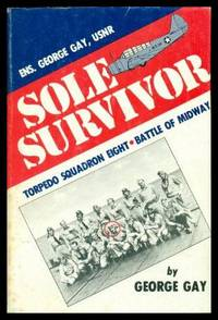 image of SOLE SURVIVOR - Torpedo Squadron Eight - Battle of Midway