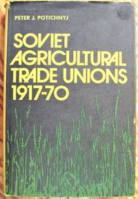 image of Soviet Agricultural Trade Unions 1917-70