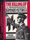 The Killing Of Ss Obergruppen-Fuhrer Reinhard Heydrich