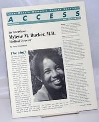 Lyon-Martin Women\'s Health Sevices Access Newsletter: vol. 1, #2, Fall 1992; Mylene M. Rucker, MD: an interview