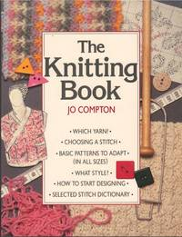 Knitting Book, The by  Jo Compton - Paperback - from Mayflower Needlework Books and Biblio.com