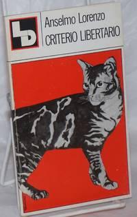 Criterio Libertario by  Anselmo Lorenzo - Paperback - 1977 - from Bolerium Books Inc., ABAA/ILAB (SKU: 258680)