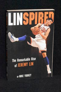 Linspired; The Remarkable Rise of Jeremy Lin