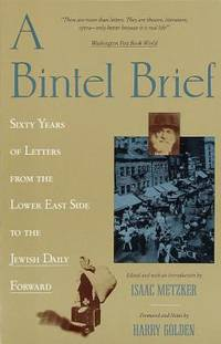 image of A Bintel Brief : Sixty Years of Letters from the Lower East Side to the Jewish Daily Forward