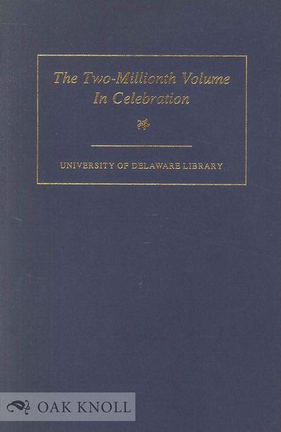 Newark: University of Delaware Library Associates, 1992. stiff paper wrappers. 8vo. stiff paper wrap...