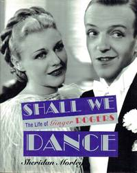 image of Shall We Dance: The Life of Ginger Rogers