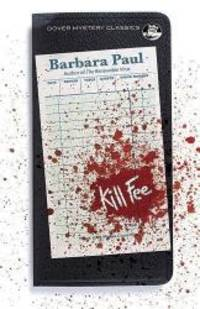 Kill Fee (Dover Mystery Classics) by Barbara Paul - Paperback - 2016-08-17 - from Books Express and Biblio.com
