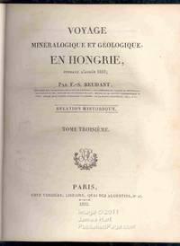 Minéralogique Et Géologique, En Hongrie, Pendant L'Annie 1818; Relation Historique - Tome Troisième