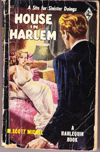 House in Harlem by  M. Scott Michel - 1st Printing - 1950 - from John Thompson and Biblio.com