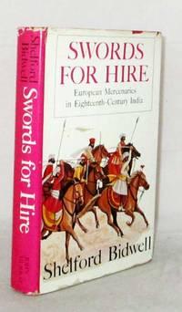 image of Swords for Hire. European Mercenaries in Eighteenth-Century India