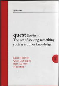 image of Quest Club The First 100 Years Selected Papers Presented by Members of the  Quest Club