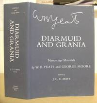 Diarmud And Grania - Manuscript Materials By W B Yeats